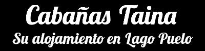 Cabañas Taina, su alojamiento en Lago Puelo, Chubut, Patagonia Argentina